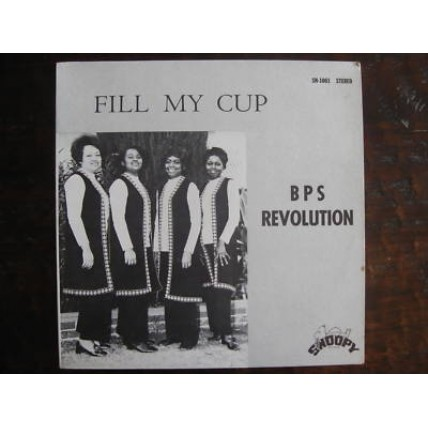 B.P.S. Revolution – Fill My Cup