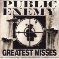 Public Enemy ‎– Greatest Misses