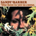 Sandy Barber ‎- The Best Is Yet To Come.