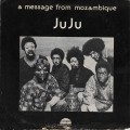 Ju Ju ‎– A Message From Mozambique
