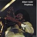 Albert Ayler – Prophecy