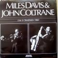 Miles Davis & John Coltrane – Live In Stockholm 1960