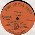 Pure Pimp ‎– Pimp Of The Year