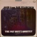 The Pat Britt Quintet - Jazz From San Francisco