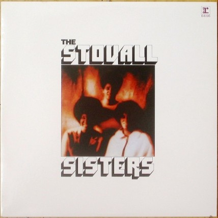 The Stovall Sisters - The Stovall Sisters