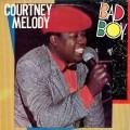 Courtney Melody - Bad Boy