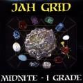 Jah Grid - Midnite - I Grade