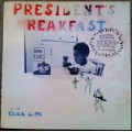 President's Breakfast ‎– Industrial Strength Funk In A Dub Stylee