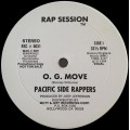 Pacific Side Rappers ‎- O. G. Move