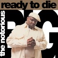 The Notorious B.I.G. ‎– Ready To Die
