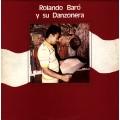 Rolando Baró Y Su Danzonera – Rolando Baró Y Su Danzonera