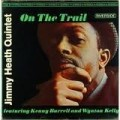 Jimmy Heath Quintet Featuring Kenny Burrell And Wynton Kelly ‎– On The Trail