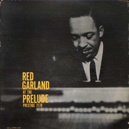 "Red Garland - At The Prelude LP (""Bergenfield, N.J."" RVG MONO)"
