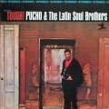 Pucho & The Latin Soul Brothers - Tough!