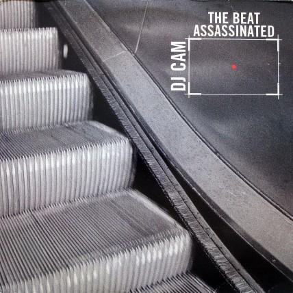 DJ Cam - The Beat Assassinated