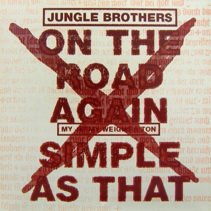 Jungle Brothers - On The Road Again / Simple As That