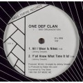 One Def Clan ‎- All I Wear Is Nikes / Y'all Know What Time It Is!