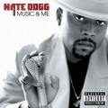 Nate Dogg - Music & Me