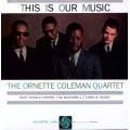 The Ornette Coleman Quartet - This Is Our Music ( Red/Purple LBL MONO)