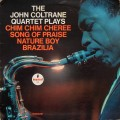 John Coltrane - The John Coltrane Quartet Plays Chim Chim Cheree, Song of Praise, Nature Boy, Brazilia