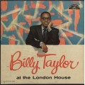 Billy Taylor - The Billy Taylor Trio At The London House