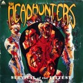 The Headhunters - Survival Of The Fittest