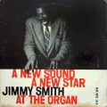 "Jimmy Smith - A New Star - A New Sound (Volume 2) (""LEXINGTON AVE nyc"" RVG EAR DG MONO No R)"