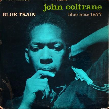 "John Coltrane - Blue Train (47 WEST 63rd RVG EAR DG MONO With ""R"")"