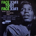 "'Baby Face' Willette - Face To Face (""47 WEST 63rd ・ NYC"" RVG EAR DG MONO)"