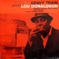 "Lou Donaldson - Gravy Train (""NEW YORK USA"" RVG EAR MONO)"