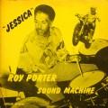 Roy Porter Sound Machine - Jessica