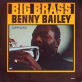 Benny Bailey - Big Brass
