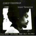 Chico Freeman - Spirit Sensitive