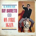 Ray Barretto - On Fire Again (Encendido Otra Vez)