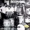 Jazz Symphonics - The Beginnin...