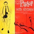 "Charlie Parker - Charlie Parker With Strings (10"" DSM DG MONO)"