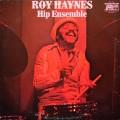 Roy Haynes - Hip Ensemble