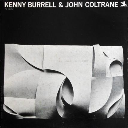 Kenny Burrell / John Coltrane - Kenny Burrell & John Coltrane