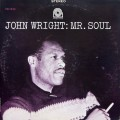 "John Wright - Mr. Soul (""Bergenfield, N.J."" RVG STEREO)"