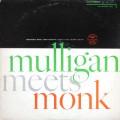 Thelonious Monk Gerry Mulligan - Mulligan Meets Monk (DG MONO)
