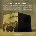 "The ""JFK"" Quintet - New Jazz Frontiers From Washington (DG MONO)"
