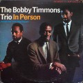 Bobby Timmons Trio - In Person