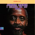 Junior Mance - I Believe To My Soul