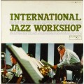 Sahib Shihab, Johnny Griffin, Donald Byrd (Various) - International Jazz Workshop