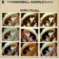 The Cannonball Adderley Quintet - Music, You All