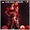Various - Cha-Cha Jubilee