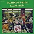 Pacheco & Melon - Llego Melon