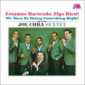 Joe Cuba Sextet - Estamos Haciendo Algo Bien! (We Must Be Doing Something Right!)