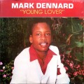 Mark Dennard - Young Lover