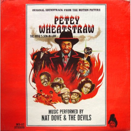 Nat Dove & The Devils - Petey Wheatstraw - The Devil's Son-In-Law (Original Soundtrack From The Motion Picture)